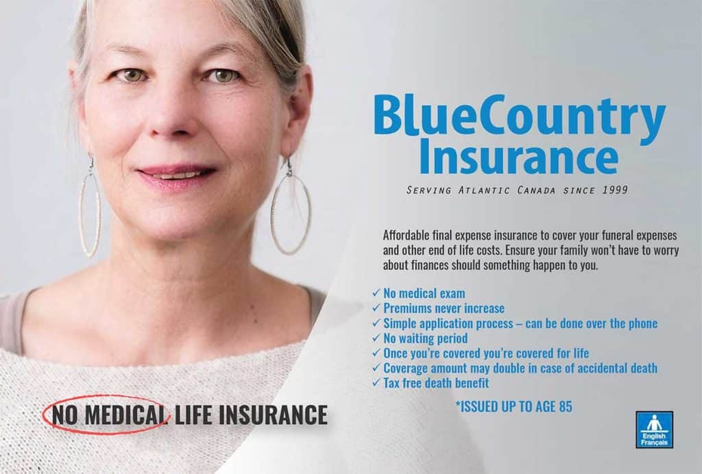 No Medical Life Insurance Canada threw Blue Country